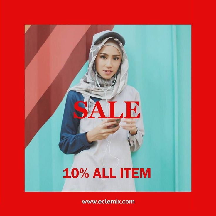 Good morning ladies... SURPRISE SALE is come again. Get 10% OFF all item in www.eclemix.com also we have BIG SALE up to 50% for selected items. Make sure you wont miss this one ladies. LIMITED TIME and LIMITED STOCK.  Happy shopping :) . #sale #promo #eclemix #fashion #beauty #hijab #hijabfashion #bandung #ootd
