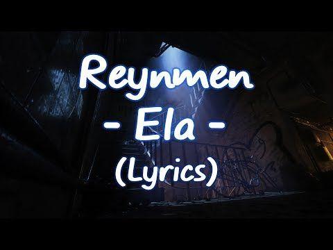Reynmen Ela Lyrics Sozleri Youtube Sarkilar Youtube Videolar