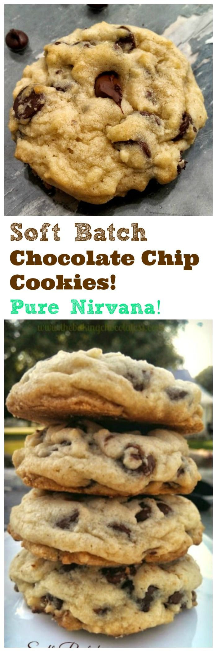 "Soft Batch Chocolate Chip Cookies!  Pure Nirvana!  Delectable, insane, buttery, rich, thick, soft-batch chocolate chip cookies are pure ""Nirvana"". You won't want to miss out on these! via @https://www.pinterest.com/BaknChocolaTess/"