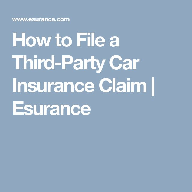 How to File a Third-Party Car Insurance Claim | Esurance