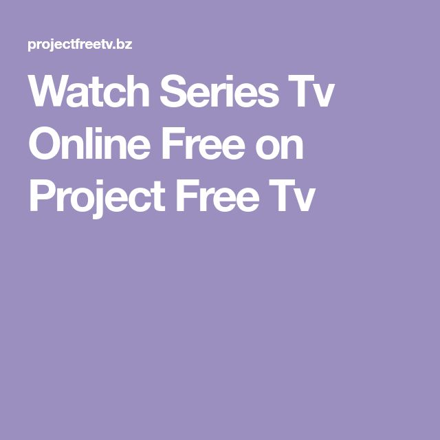 Watch Series Tv Online Free on Project Free Tv