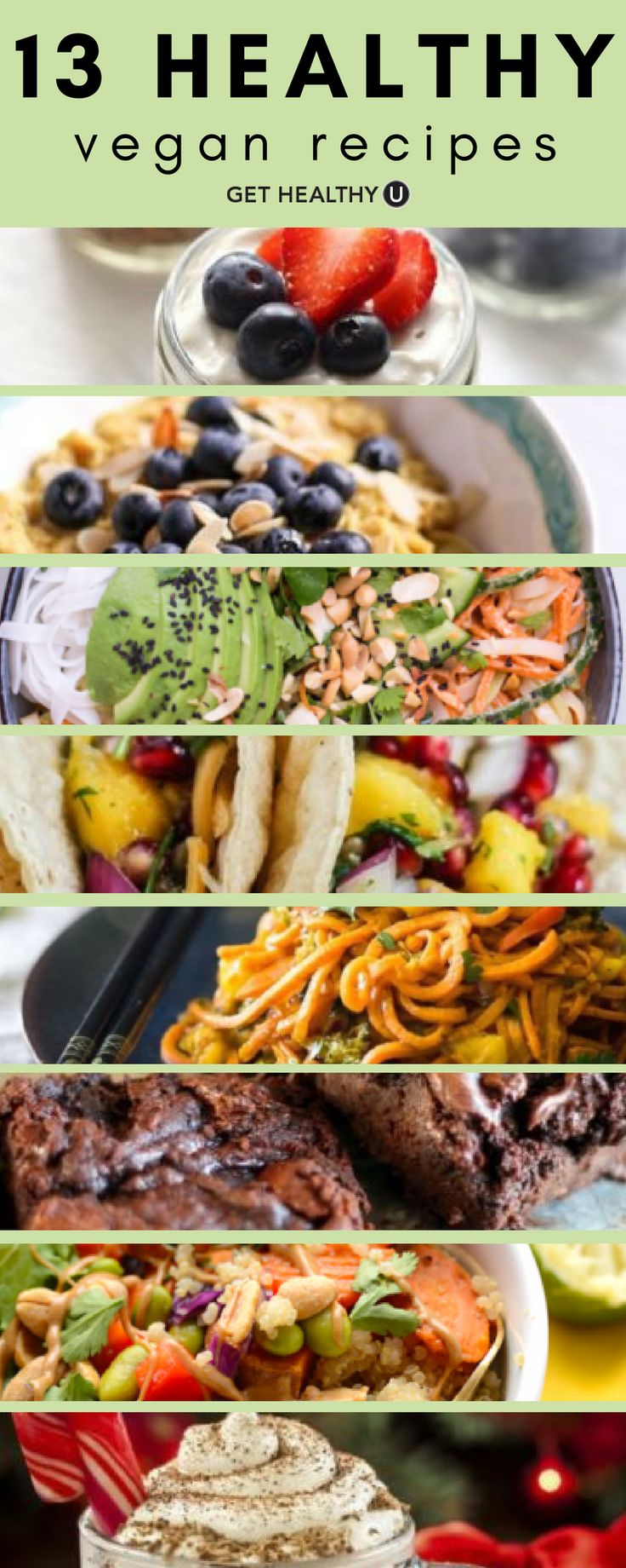 Check out these 13 healthy vegan recipes, from breakfast to dessert! If you're new to the plant-based lifestyle, or are already vegan and are seeking new recipes, these are for YOU! They're not only dairy-free and meat-free, but they're also nutritious and delicious! #Vegan #VeganRecipes