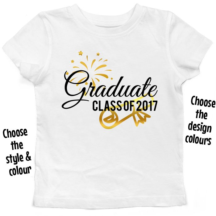 Celebrating Graduate Class of *Year* T Shirt or Hoodie