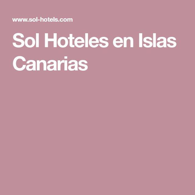 Sol Hoteles en Islas Canarias