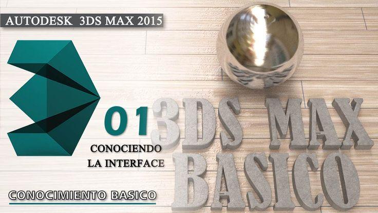 3DS MAX 2015 Tutorial Basico - Conociendo La Interface - En español