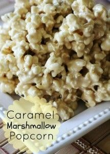 Caramel Marshmallow Popcorn - Dinner Eatery