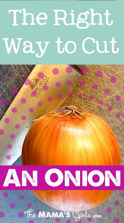 The Right Way to Cut an Onion