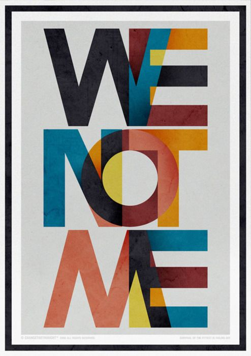 We not me poster by Changethethought