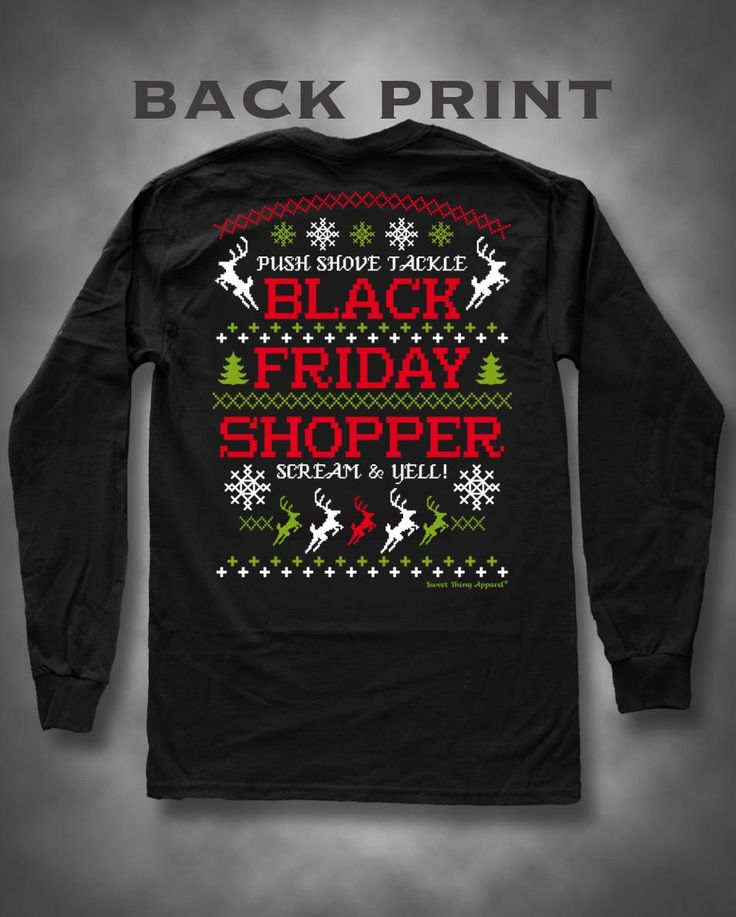 Sweet Thing Black Friday Shopping Got the Last One Girlie Long Sleeve Bright T-Shirt from Simply Cute Tees. Saved to Fall / Winter ❄️.