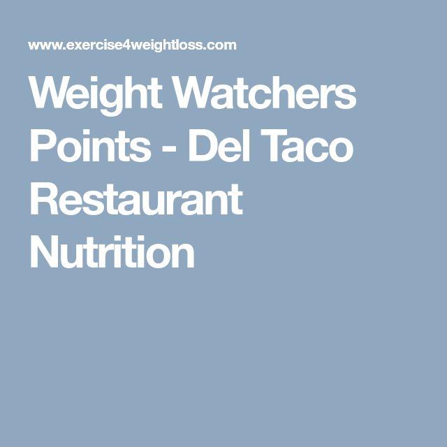 Weight Watchers Points - Del Taco Restaurant Nutrition