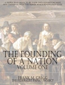 The Founding of a Nation; The Story of the Pilgrim Fathers – Volume One