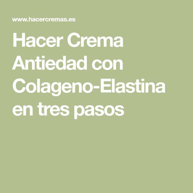 Hacer Crema Antiedad con Colageno-Elastina en tres pasos