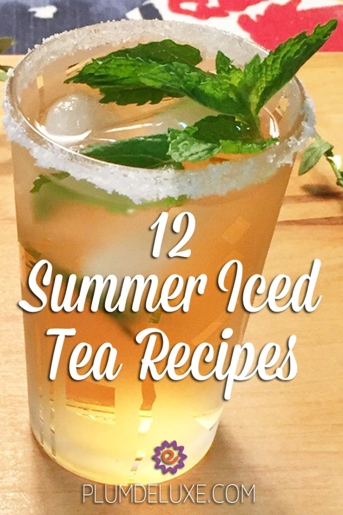 12 Summer Iced Tea Recipes