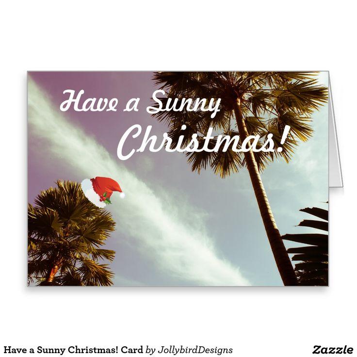 Have a #Sunny #Christmas! #Card