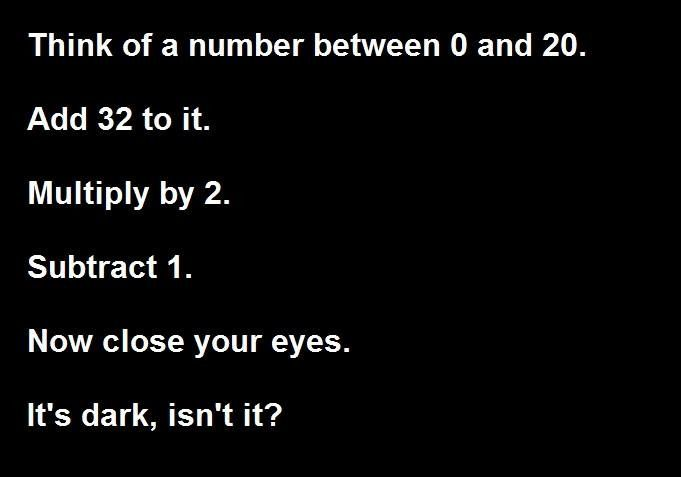 How would you be able to read the last line if your eyes were closed
