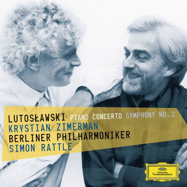 Lutoslawski: Piano Concerto & Symphony No. 2 by Krystian Zimerman, Berlin Philharmonic & Sir Simon Rattle on Apple Music