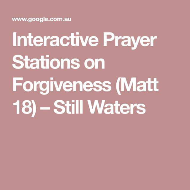 Interactive Prayer Stations on Forgiveness (Matt 18) – Still Waters