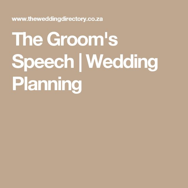 The Groom's Speech | Wedding Planning