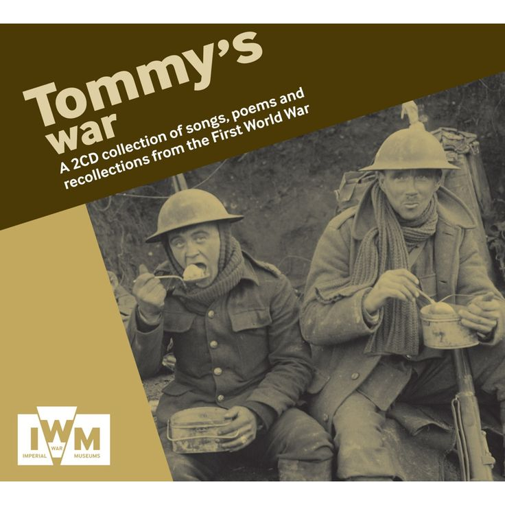 Tommy`s War CD. A 2-CD collection of historic recordings of songs and music from the First World War, intertwined with poignant recollections from veterans and famous poems read by some of Britain's leading actors. The songs on these CDs are from original, evocative cylinder and 78 rpm recordings made almost a hundred years ago.
