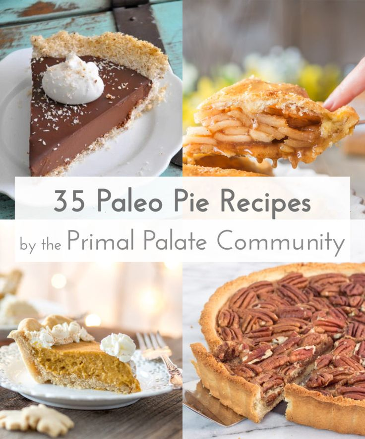 """Hello friends! For this week's paleo recipe roundup we are focusing on Pie … not the mathematical constant """"π"""", rather the Thanksgiving Menu constant, whether it be apple, pumpkin, coconut cream, peach, cherry or pecan, it's all about the pie! #paleo"""