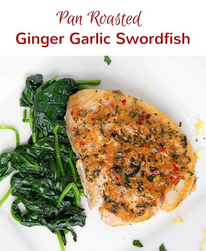 Pan Roasted Pan Roasted Swordfish