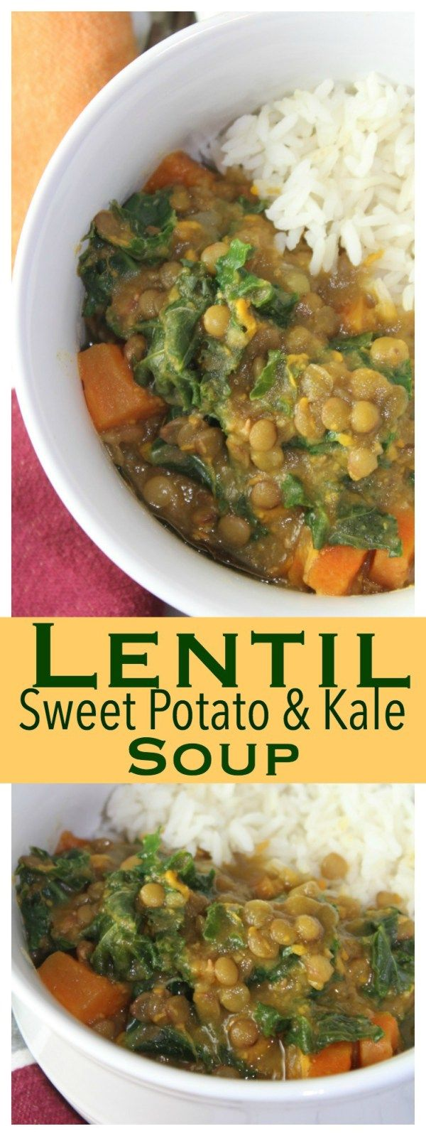 Lentil, Sweet Potato & Kale Soup - a SUPER easy, one pot dish you can make in less than 30 minutes!