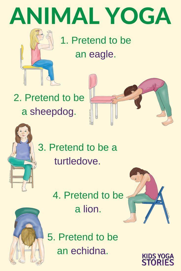 5 Yoga Animal Poses Using A Chair Kids Yoga Stories Yoga Resources For Kids Kids Yoga Poses Yoga For Kids Kid Yoga Lesson Plans