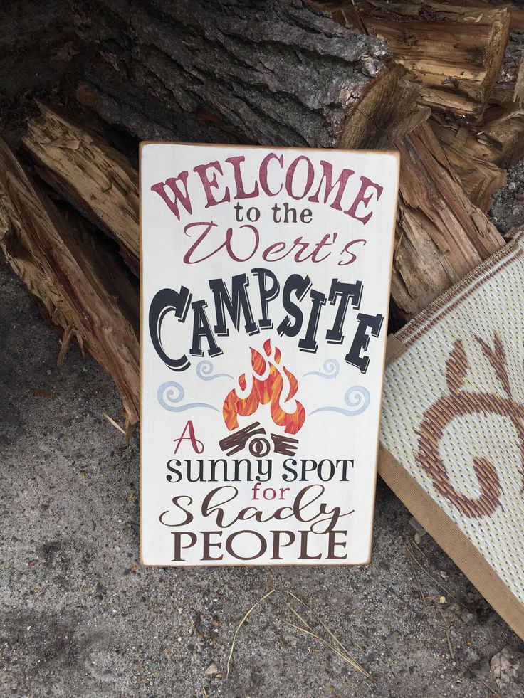 Welcome to our Campsite, RV Gift, Gift for Campers, Personalized Camping Sign, A sunny spot for shady people, Funny Camping Sign by Dingbatsanddoodles on Etsy https://www.etsy.com/listing/525005191/welcome-to-our-campsite-rv-gift-gift-for