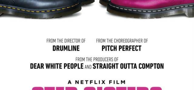 1st Trailer For Netflix Original Movie 'Step Sisters' • VannDigital