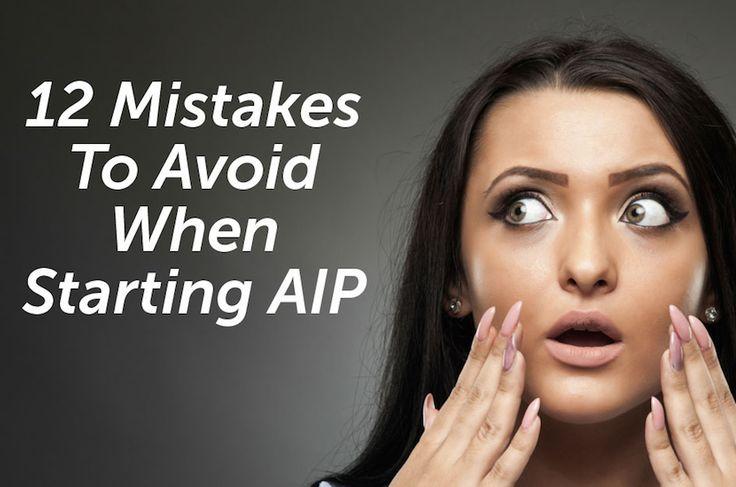 12 Mistakes To Avoid On The Paleo Autoimmune Protocol
