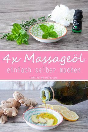 Massageöl selber machen: 4 schnelle Ideen für DIY Massageöle