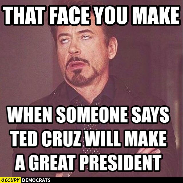 Funniest Ted Cruz Memes: That Face You Make