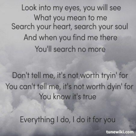 everything i do i do it for you lirycs: