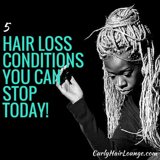 Going hairless is definitely a no-no for me, and while there are many hair loss conditions out of your control there are at least 5 Hair Loss Conditions You Can Stop Today. Care to take a peak?!