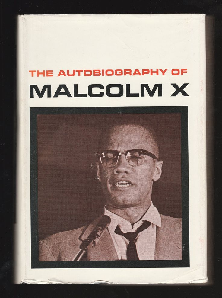 The Autobiography of Malcolm X by Malcolm X with the assistance of Alex Haley ; Introduction by M.S. Handler ; Epilogue by Alex Haley