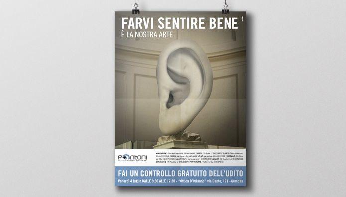 """""""Farvi sentire bene è la nostra arte"""" è il claim della nuova campagna pubblicitaria realizzata da iVision-Made per l'Istituto Acustico Pontoni. Flyer e Locandine distribuiti all'interno delle farmacie della regione per la promozione dei servizi offerti."""