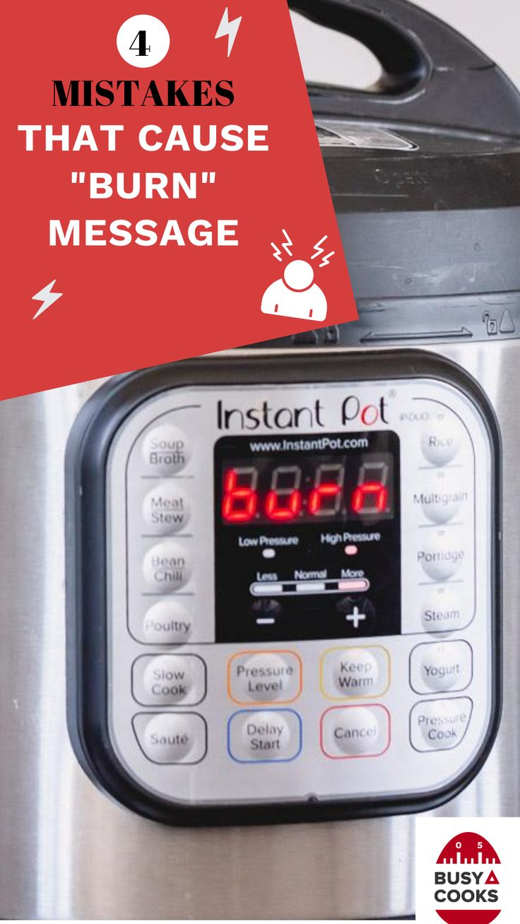 Burn notice on instant pot in 2020 instant pot recipes