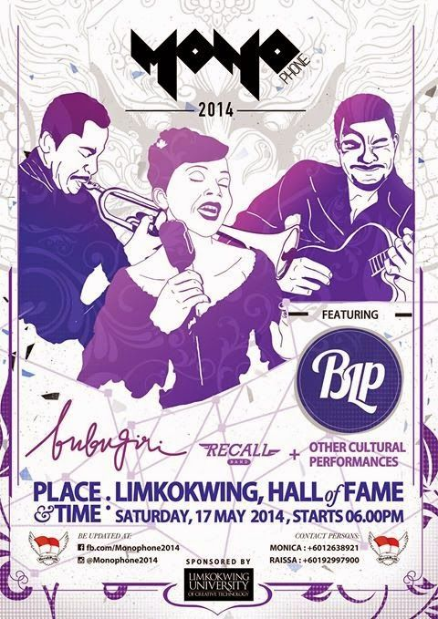 #eventjazz Monophone 2014, 17 May 2014. Limkokwing University, Malaysia. Ft. @BLPofficial @bubugiri @RecallOfficial7
