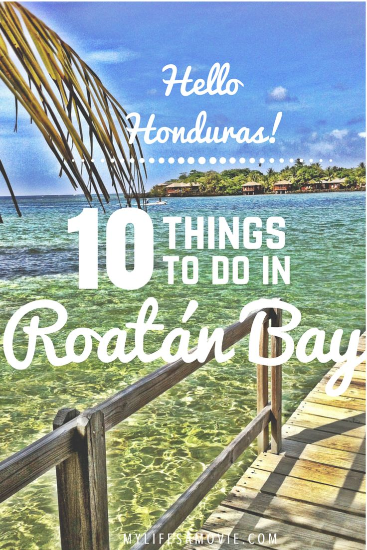 Roatán Bay, Honduras is one of my favorite places Ive traveled to because of its exotic jungles, tropical beaches, and adventurous activities!