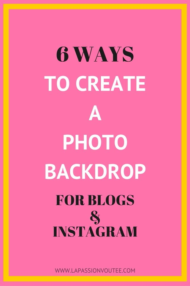 Ever wondered how to create a killer backdrop for your blog or Instagram images? Here are 6 easy backdrop ideas that will totally transform your pictures. The best part is these methods can easily be  implemented and cost close to nothing. Click on image to find out more.