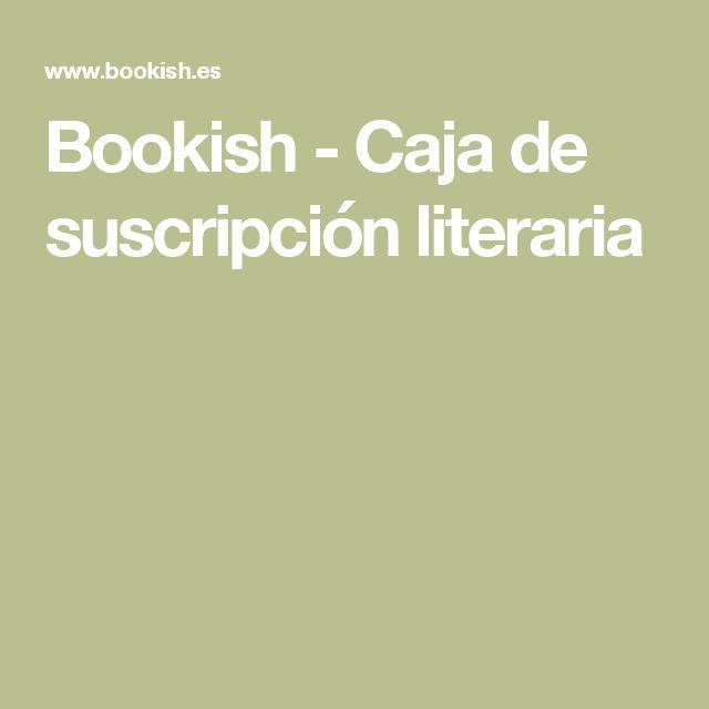 Bookish - Caja de suscripción literaria