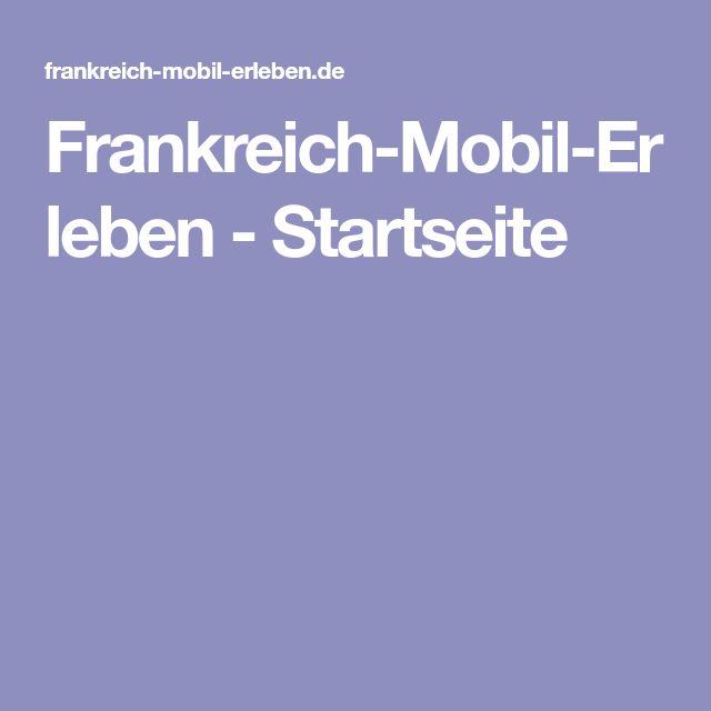 Frankreich-Mobil-Erleben - Startseite