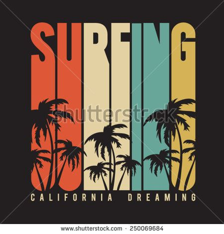 California surf typography, t-shirt graphics , vectors