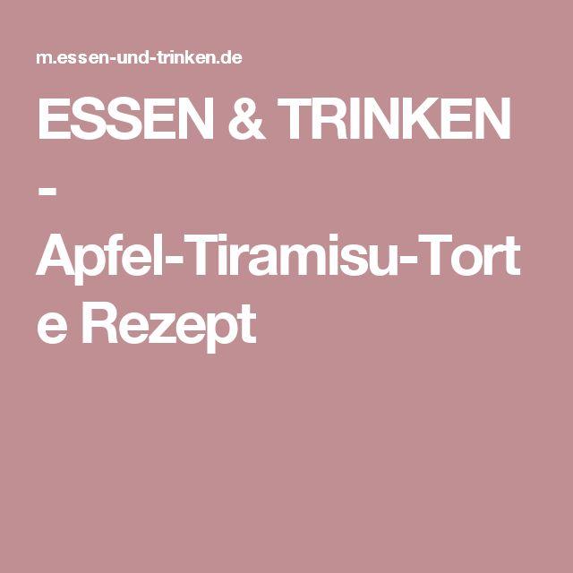 ESSEN & TRINKEN - Apfel-Tiramisu-Torte Rezept