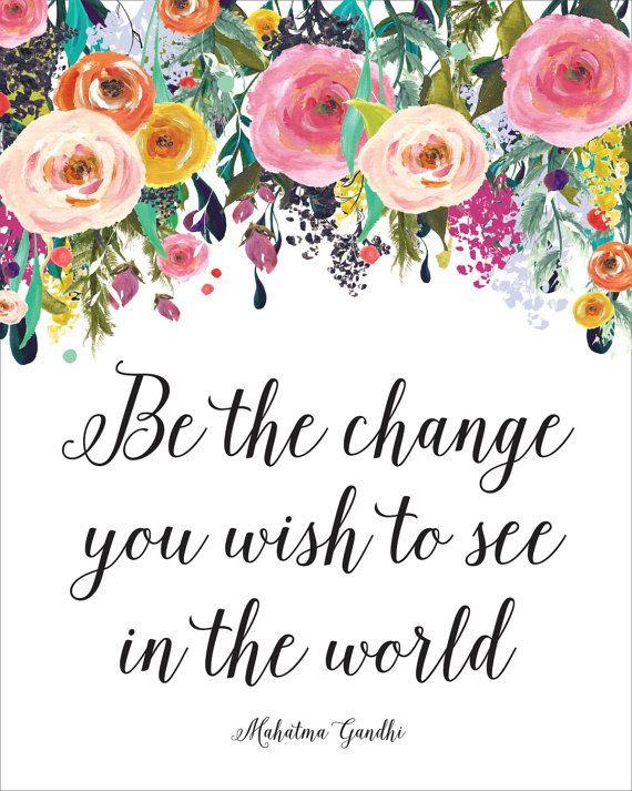 Be The Change You Wish To See In The World Printable by CraftMei