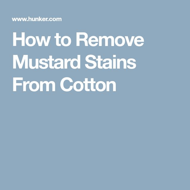 How to Remove Mustard Stains From Cotton