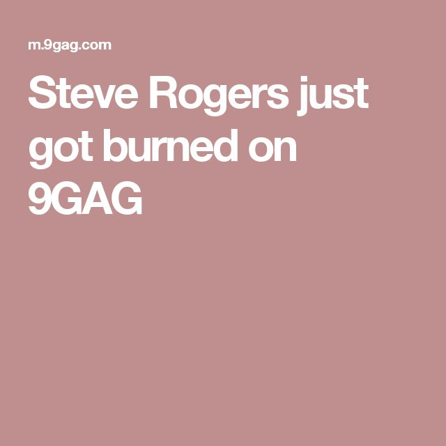 Steve Rogers just got burned on 9GAG