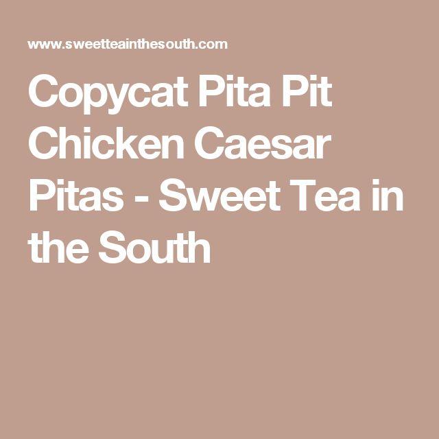 Copycat Pita Pit Chicken Caesar Pitas - Sweet Tea in the South