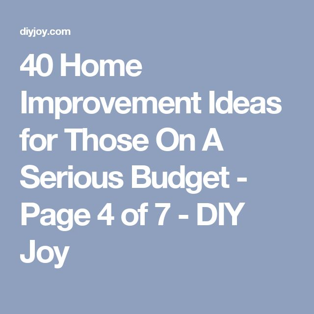 40 Home Improvement Ideas for Those On A Serious Budget - Page 4 of 7 - DIY Joy