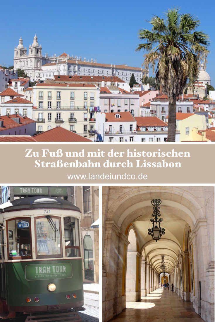 Mit Kindern oder auch alleine die schöne Stadt Lissabon entdecken, zu Fuß und mit der Tram geht es auf Entdeckertour durch die Straßen, Erfahrungsbericht #Portugal #Lissabon